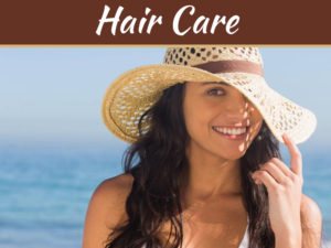 9 Hairdresser Guidelines - How To Take Care Of Your Hair In Any Season