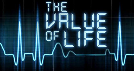 Know The Value Of Life
